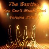 The Beatles Remixers Group You Cant Mash That - Volume 18