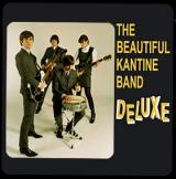 The Beautiful Kantine Band Deluxe Vol. 1