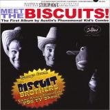 The Biscuits Meet The Biscuits
