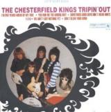 The Chesterfield Kings Trippin Out