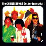 The Chinese Lungs Get Yer Lungs Out!
