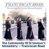 The Community of St. Saviours Monastery Franciscan Road