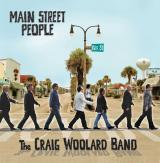 The Craig Woolard Band MAIN STREET PEOPLE