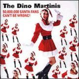 The Dino Martinis 50,000,000 Santa Fans Cant Be Wrong!