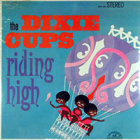The Dixie Cups Riding High
