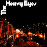 The Heavy Eyes 1