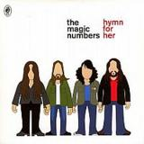 The Magic Numbers Hymn for Her