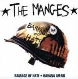 The Manges Barrage of Hate