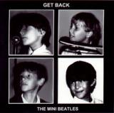 The Mini Beatles Get Back