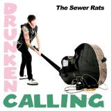 The Sewer Rats Drunken Calling