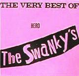 The Swankys The Vero Best of Hero