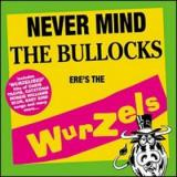 The Wurzels Never Mind the Bullocks - Ere's the Wurzels