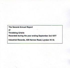Throbbing Gristle The Second Annual Report of Throbbing Gristle