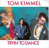 Tom Kimmel Tryin To Dance
