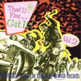 Various Artists Thatll Flat Git It, Vol. 2 - Rockabilly from the Vaults of US DECCA Records