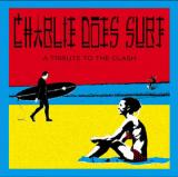 Various Artists Charlie Does Surf: Tribute to the Clash