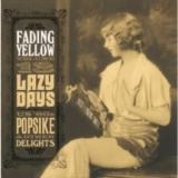 Various Artists Fading Yellow Vol.13 Lazy Days & Other Delights