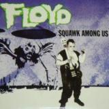 Various Artists Floyd Squawk Among Us