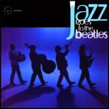 Various Artists Jazz Goes to the Beatles