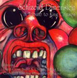 Various Artists Schizoid Dimension: A Tribute to King Crimson