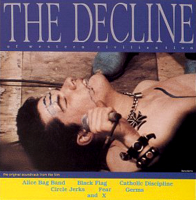 Various Artists The Decline of Western Civilization