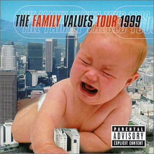 Various Artists The Family Values Tour 1999