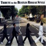 Various Artists Tribute to the Beatles Reggae Style