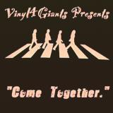 Vinyl 4 Giants Come Together
