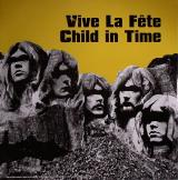 Vive La Fete Child In Time