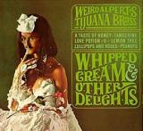 Weird Alperts Tijuana Brass (Weird Al Yankovic) Whipped Cream & Other Delights