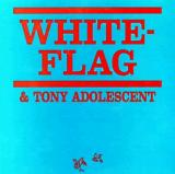 White Flag Young Girls / Demolition Girls Single
