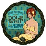 Widen Your World & The Aloha Islanders Dole Whip & Other Delights