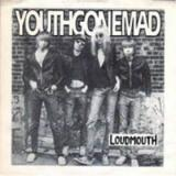 Youth Gone Mad Loudmouth / Body Count