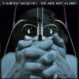 Album cover parody of We Are Not Alone by Breaking Benjamin