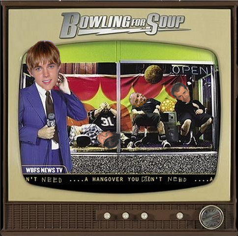 Album cover parody of A Hangover You Don't Deserve by Bowling for Soup
