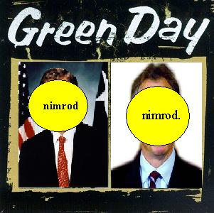 Album cover parody of Nimrod by Green Day