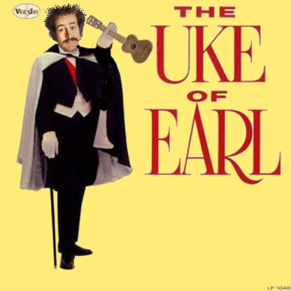 Album cover parody of Duke of Earl by Gene Chandler