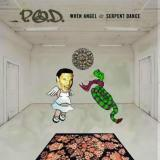 Album cover parody of When Angels and Serpents Dance by P.O.D.