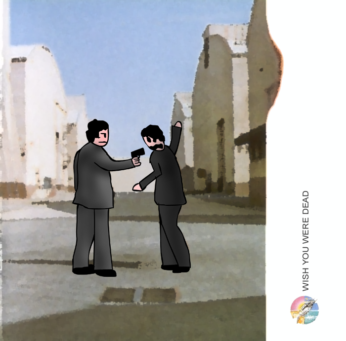 Album cover parody of Wish You Were Here by Pink Floyd