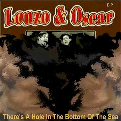 Album cover parody of Theres a Hole in the Bottom of the Sea by Lonzo & Oscar