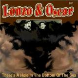 Lonzo & Oscar Theres a Hole in the Bottom of the Sea