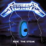 Album cover parody of Ride the Steak by Metallica