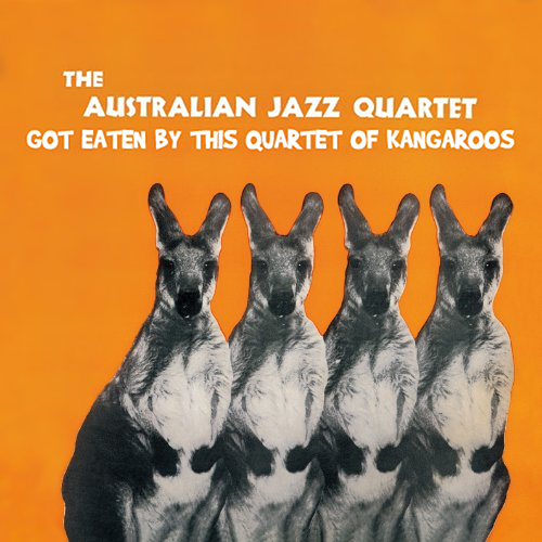 Album cover parody of The Australian Jazz Quartet by The Australian Jazz Quartet