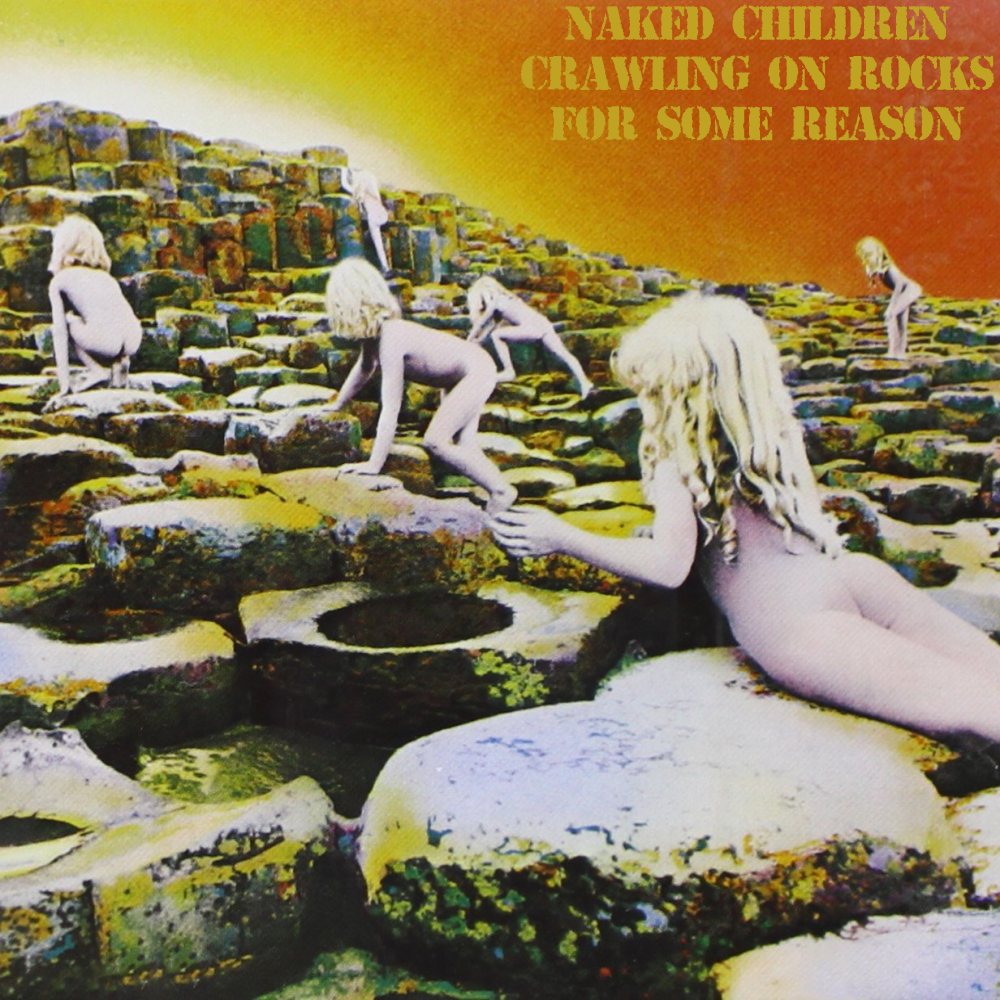 Album cover parody of Houses Of The Holy by Led Zeppelin