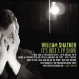 William Shatner Has Been