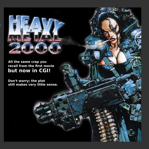 Album cover parody of Heavy Metal 2000 (Original Score From The Motion Picture) by Frederic Talgorn