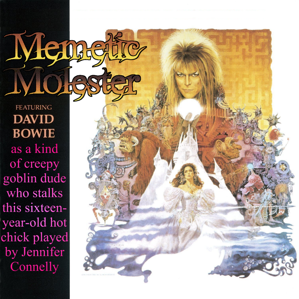 Album cover parody of Labyrinth: From The Original Soundtrack Of The Jim Henson Film by David Bowie