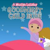 Subhi Alshaik Goodnight Child: A Muslim Lullaby