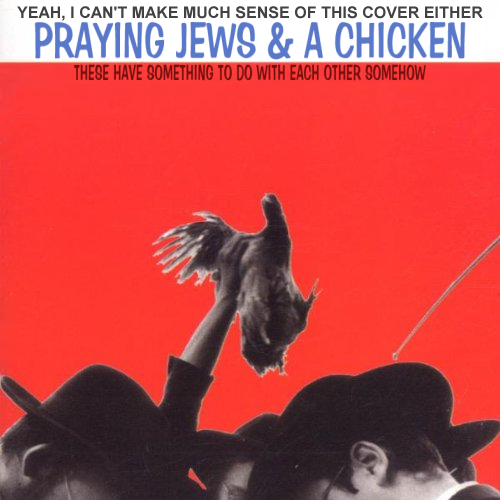 Album cover parody of Jews & The Abstract Truth by Hasidic New Wave