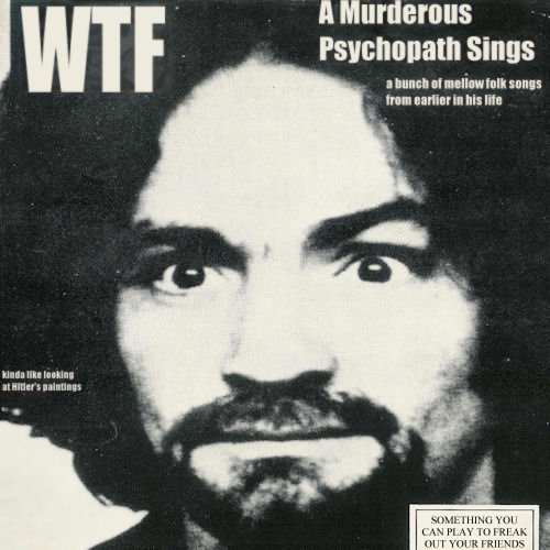 Album cover parody of Lie - The Love And Terror Cult by Charles Manson